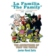 "The Adventures of Tony the Turtle - La Familia ""The Family"" ebook by Javier René Solís"