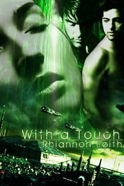 With a Touch ebook by Rhiannon Leith
