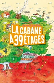 La cabane à 13 étages, Tome 03 - La cabane à 39 étages ebook by Samir SENOUSSI, Terry Denton, Andy Griffiths