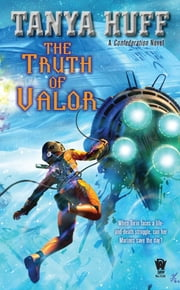 The Truth of Valor ebook by Tanya Huff