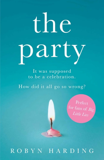 The Party eBook by Robyn Harding