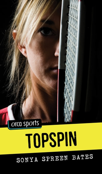 Topspin ebook by Sonya Spreen Bates