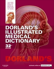 Dorland's Illustrated Medical Dictionary ebook by Dorland