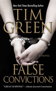 False Convictions ebook by Tim Green