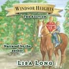 Windsor Heights Book 4 - The Auction - The Auction audiobook by