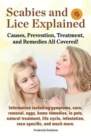 Scabies and Lice Explained ebook by Frederick Earlstein