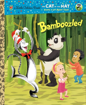Bamboozled (Dr. Seuss/The Cat in the Hat Knows a Lot About That!) ebook by Tish Rabe