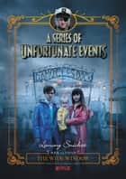 A Series of Unfortunate Events #3: The Wide Window eBook by Lemony Snicket, Brett Helquist, Michael Kupperman