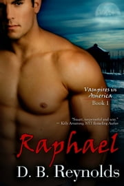 Raphael ebook by D.B. Reynolds