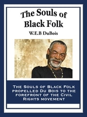 The Souls of Black Folk ebook by W.E.B. Du Bois
