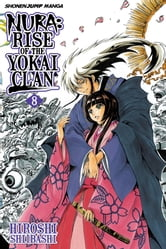 Nura: Rise of the Yokai Clan, Vol. 8 - Echoes of the Past ebook by Hiroshi Shiibashi