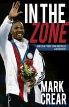 In the Zone ebook by Mark Crear