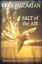 Salt of the Air ebook by Vera Nazarian
