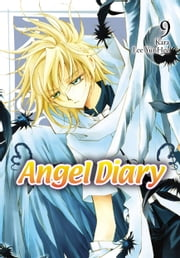 Angel Diary, Vol. 9 ebook by YunHee Lee,Kara