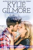 Un plan désagréable (Club de Lecture Happy End, t. 10) eBook by Kylie Gilmore