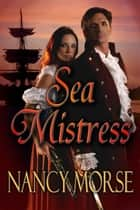 Sea Mistress ebook by Nancy Morse