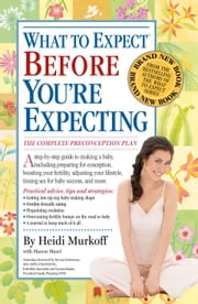What to Expect Before You're Expecting ebook by Heidi Murkoff