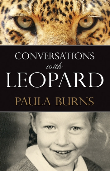 Conversations with Leopard ebook by Paula Burns