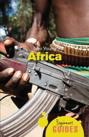 Africa - A Beginner's Guide ebook by Tom Young