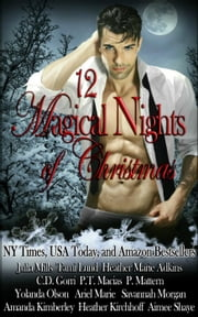 12 Magical Nights of Christmas ebook by P.T. Macias, Tami Lund, Heather Marie Adkins,...