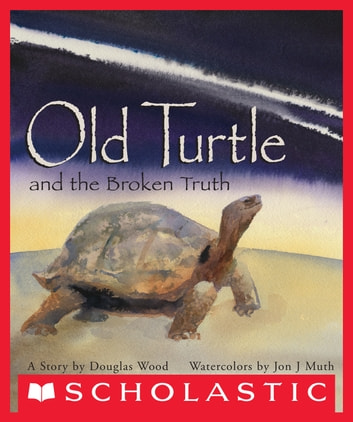 Old Turtle And The Broken Truth ebook by Douglas Wood