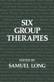 Six Group Therapies ebook by
