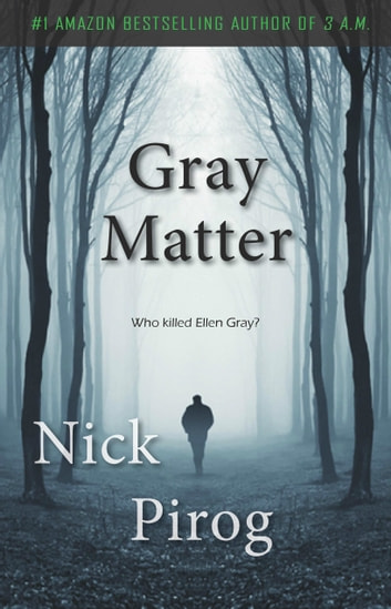 Gray Matter (Thomas Prescott 2) ebook by Nick Pirog