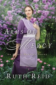 Arms of Mercy ebook by Ruth Reid