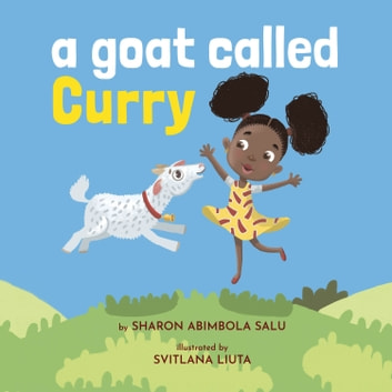 A Goat Called Curry ebook by Sharon Abimbola Salu