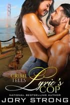 Lyric's Cop ebook by
