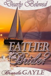 Father of the Bride? ebook by Brenda Gayle