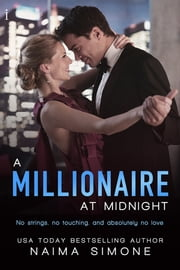 A Millionaire at Midnight ebook by Naima Simone