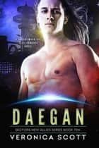 Daegan ebook by Veronica Scott