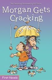 Morgan Gets Cracking ebook by Ted Staunton,Bill Slavin