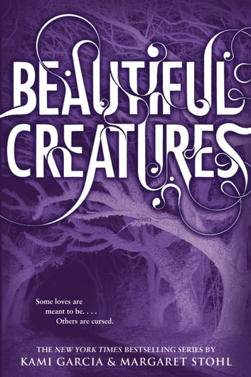 Beautiful Creatures ebook by Kami Garcia,Margaret Stohl