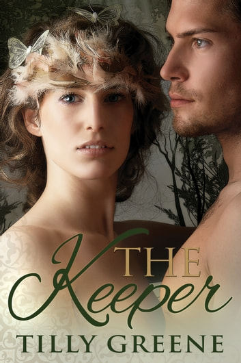 The Keeper ebook by Tilly Greene