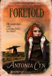 Foretold ebook by Antonia Cyn