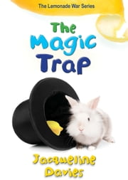 The Magic Trap ebook by Jacqueline Davies