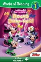 World of Reading: Minnie: Hocus Bow-cus! - A Disney Read Along (Level 1) ebook by Gina Gold, Disney Book Group
