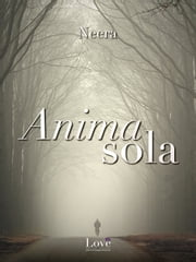Anima sola ebook by Neera