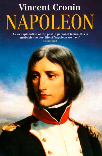 Napoleon (TEXT ONLY) ebook by Vincent Cronin