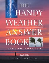 The Handy Weather Answer Book ebook by Kevin Hile