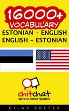 16000+ Vocabulary Estonian - English ebook by Gilad Soffer