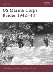 US Marine Corps Raider 1942?43 ebook by Ed Gilbert,Howard Gerrard