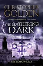 The Gathering Dark - you've read game of thrones, now read this ebook by Christopher Golden