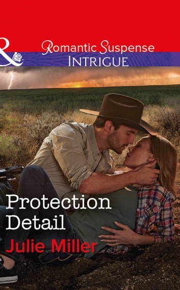 Protection Detail (Mills & Boon Intrigue) (The Precinct: Bachelors in Blue, Book 4) eBook by Julie Miller