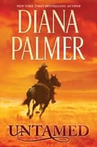 Untamed ebook by Diana Palmer