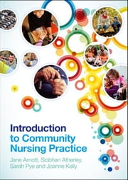 Introduction To Community Nursing Practice ebook by Jane Arnott,Ann Langston