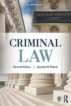 Criminal Law ebook by Joycelyn M. Pollock