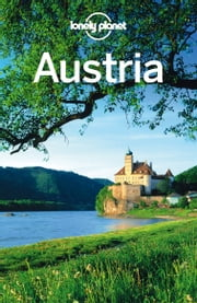 Lonely Planet Austria ebook by Lonely Planet,Anthony Haywood,Kerry Christiani,Marc Di Duca